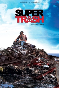 Affiche du film Super Trash