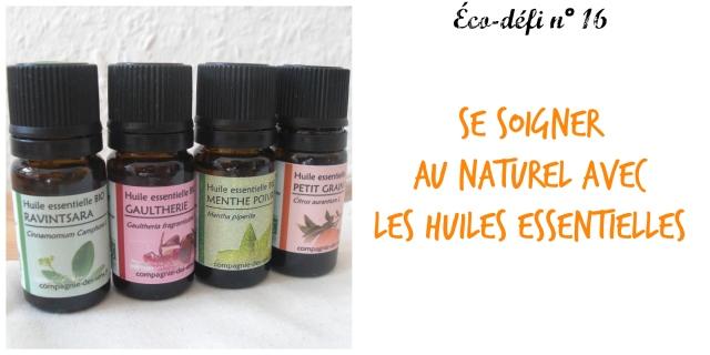 éco-défi 16- se soigner au naturel avec les huiles essentielles