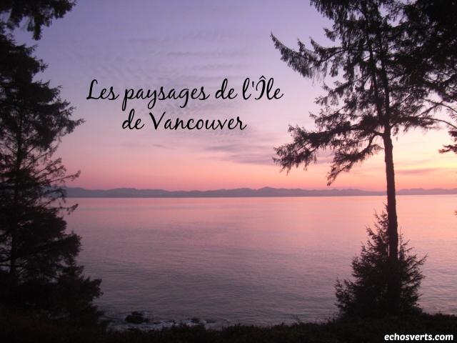 Paysages- île de Vancouver- copyright- échos verts