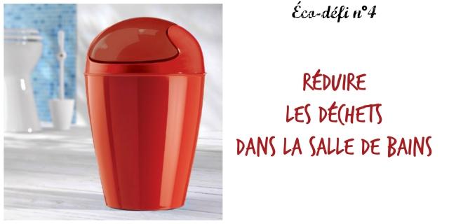 Réduire les déchets salle de bains.4
