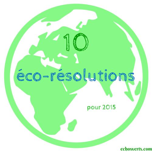 10 éco-résolutionspour 2015 (1)