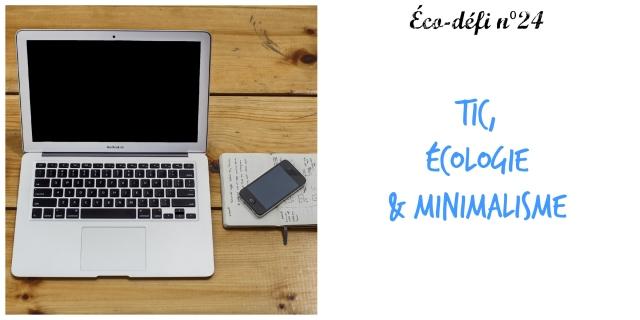 24- TIC écologie et minimalisme