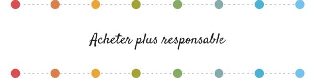Bonne résolution 2015- acheter plus responsable
