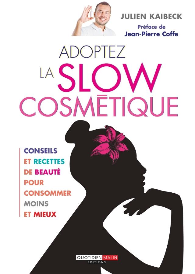 Adoptez la slow cosmetique (2) (1)