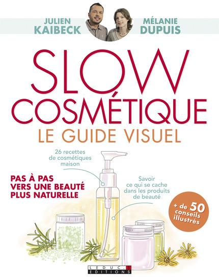 Slow cosmétique guide visuel ED. Leduc.S Couverture