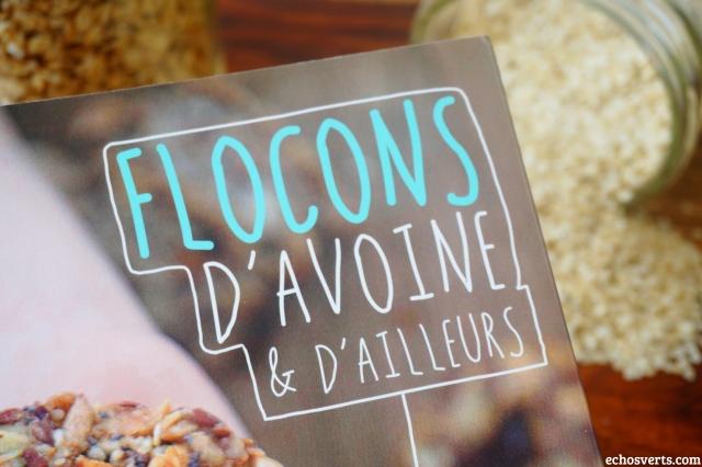 Flocons d'avoine et d'ailleurs- recettes véganes- echosverts.com