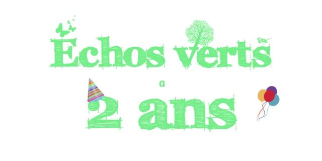 2 ans Echos verts