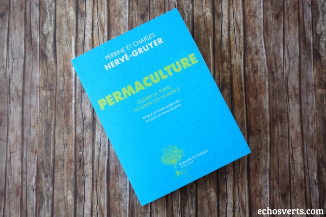 Permaculture Bel hellouin Livre - copyright echosverts.com