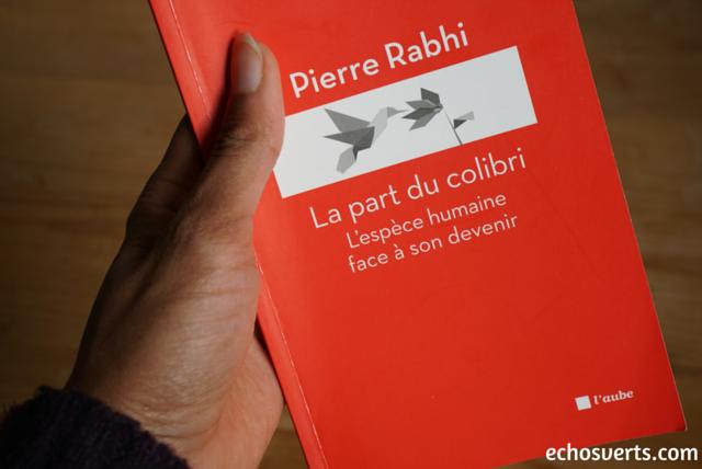 Très Livre ⎜ La part du colibri de P. Rabhi | Échos verts AR37