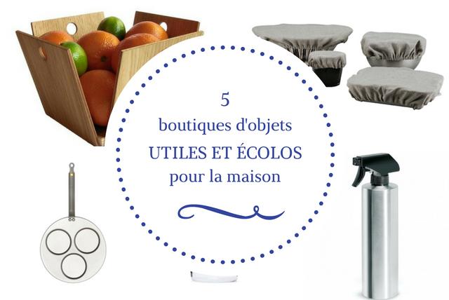 boutiques-objets-utiles-et-ecolos-pour-la-maison