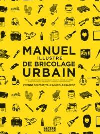 livre-manuel-illustre-du-bricolage-urbain